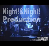Night!&Night!Production